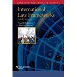 International Law Frameworks (Concepts and Insights): Bederman, David; Keitner, Chimene