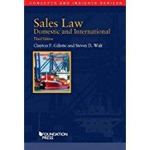 Sales Law, Domestic and International (Concepts and Insights): Gillette, Clayton; Walt, Steven