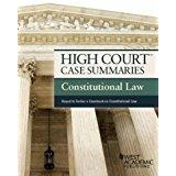 High Court Case Summaries, Constitutional Law (Keyed: Editoral Staff, Publishers