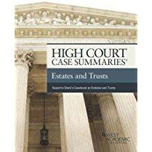 High Court Case Summaries Estates and Trusts,: Editoral Staff, Publishers