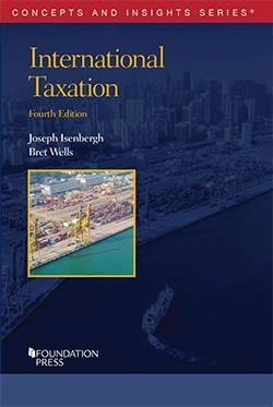 International Taxation (Concepts and Insights): Isenbergh, Joseph