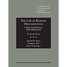 The Law of Business Organizations, Cases, Materials, and Problems (American Casebook Series): Macey...