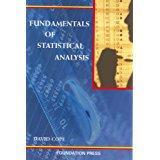 Fundamentals of Statistical Analysis (University Casebook Series): Cope, David