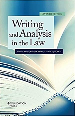 Writing and Analysis in the Law (Coursebook): Shapo, Helene; Walter, Marilyn; Fajans, Elizabeth