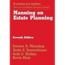 Manning on Estate Planning: Rosenbloom, Anita S.;