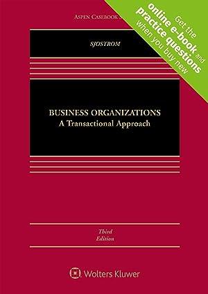 Business Organizations: A Transactional Approach [Connected Casebook] (Aspen Casebook) (Aspen ...