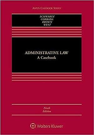 Administrative Law: A Casebook (Aspen Casebook): Schwartz, Bernard; Corrada,
