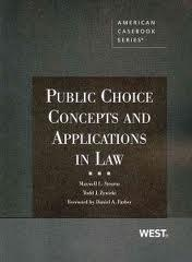 Public Choice Concepts and Applications in Law: Stearns, Maxwell; Zywicki,