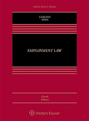 Employment Law (Aspen Casebooks): Carlson, Richard; Moss,