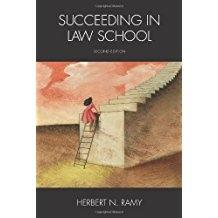 Succeeding in Law School: Ramy, Herbert N.