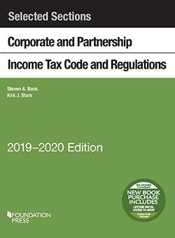 Selected Sections Corporate and Partnership Income Tax: Bank, Steven; Stark,