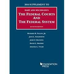 The Federal Courts and the Federal System: Fallon Jr, Richard;