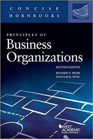 Business Organizations (Concise Hornbook Series): Freer, Richard; Moll,