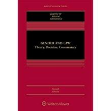 Gender and Law: Theory, Doctrine, Commentary (Aspen Casebook): T.Bartlett, Katharine; Rhode, ...