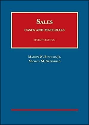 Cases and Materials on Sales (University Casebook Series): Benfield Jr, Marion; Greenfield, Michael