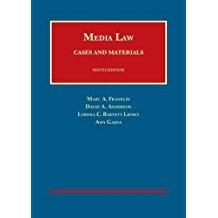 Media Law: Cases and Materials (University Casebook: Franklin, Marc; Anderson,