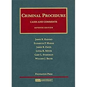 Cases and Comments on Criminal Procedure (University: Haddad, James; Marsh,