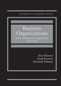 Corporations: A Contemporary Approach, 2d (Interactive Casebook: Palmiter, Alan; Partnoy,