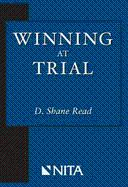 Winning at Trial (Winner of ACLEA's Highest: Read, D. Shane