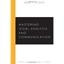 Mastering Legal Analysis and Communication: Ritchie, David T.