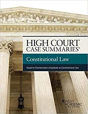 High Court Case Summaries on Constitutional Law: Editoral Staff, Publishers