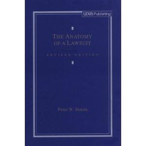 The Anatomy of a Lawsuit (Contemporary Legal: Simon, Peter N.