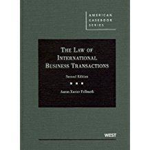 The Law of International Business Transactions (American: Fellmeth, Aaron