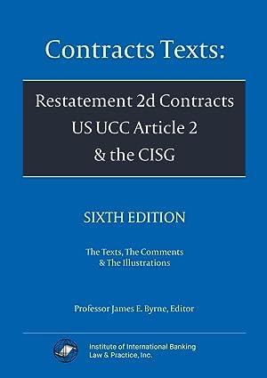CONTRACTS TEXTS:RESTATEMENT 2D CONTRCT: Byrne, Professor James E.