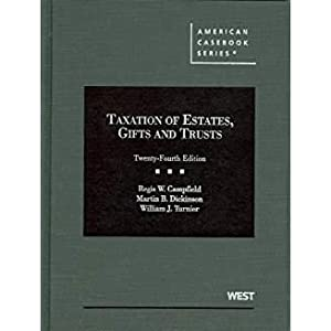 Taxation of Estates, Gifts and Trusts (American: Campfield, Regis; Dickinson,