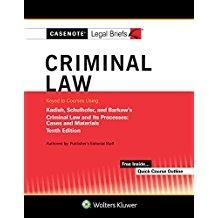 Casenote Legal Briefs for Criminal Law Keyed to Kadish and Schulhofer: Briefs, Casenote Legal
