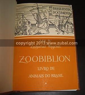 Zoobiblion. Livro de animais do Brasil. Brasiliensia Documenta IV: Zacharias Wagener