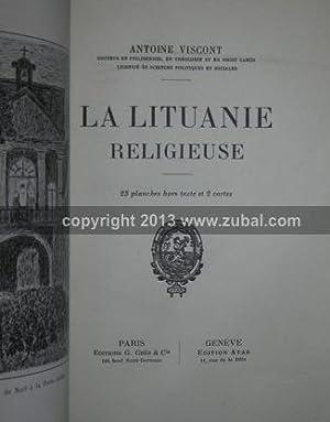 La lituanie religieuse. 23 planches hors texte et 2 cartes.: Viscont, Antoine.