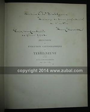 Decouverte et Evolution Cartographique de Terre-Neuve et des Pays Circonvoisins 1497-1501-1769. ...