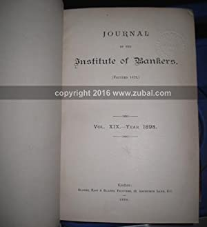 Journal of the Institute of Bankers. Volumes 1-21: Institute of Bankers (London).
