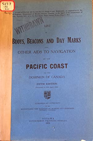 List of Buoys, Beacons and Day Marks and Other Aids to Navigation on the Pacific Coast of the ...