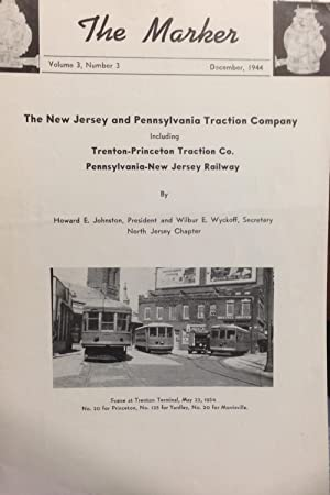 The New Jersey and Pennsylvania Traction Company including Trenton-Princeton Traction Co. ...