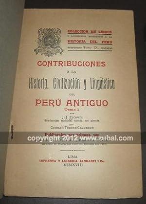 Contribuciones a la historia, civilizacion y linguistica del Peru antiguo. Traduccion espanola ...