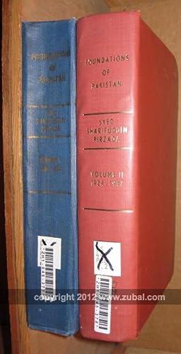 Foundations of Pakistan. All-India Muslim League Documents: 1906-1947.: Pirzada, Syed Sharifuddin, ...