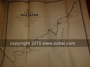Survey - Neenah or Fox River, &c. . A Report and a Map of the survey of the Neenah or Fox river...