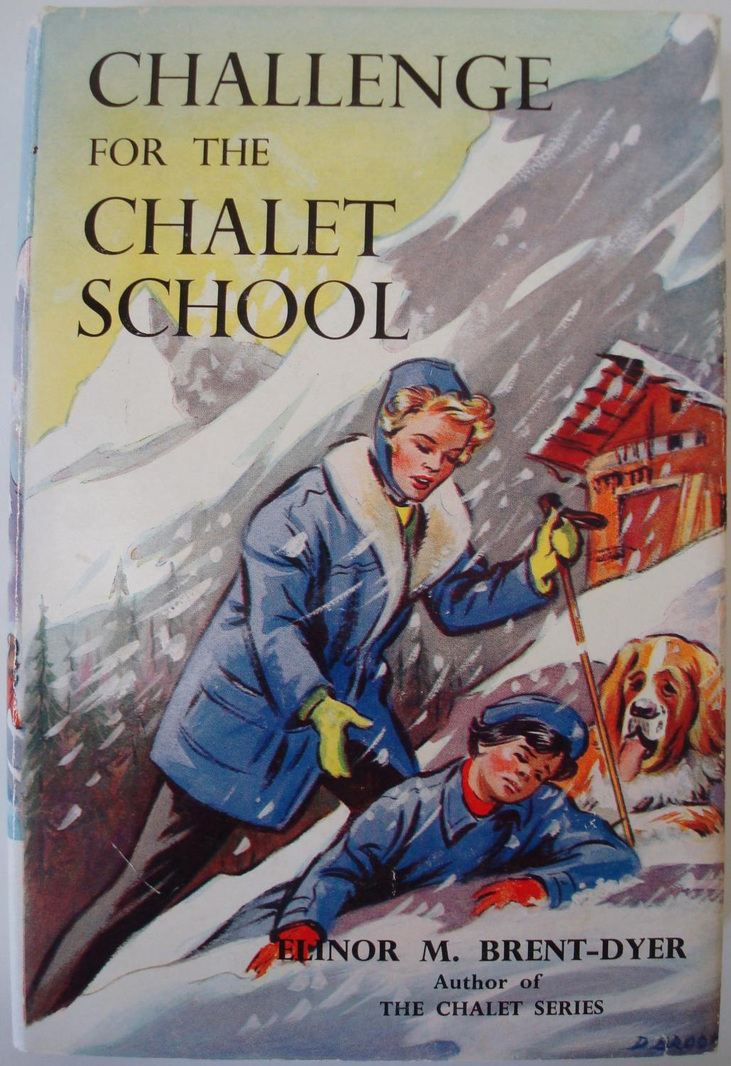 Challenge for the Chalet School: BRENT-DYER, Elinor M