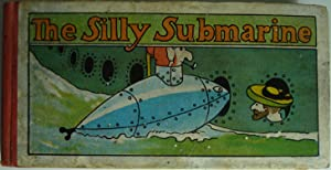 The Silly Submarine