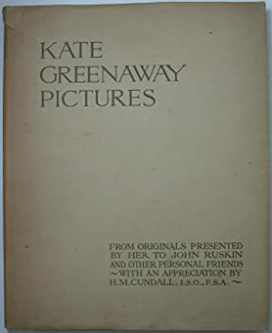 Kate Greenaway Pictures ¿ From Originals Presented by her to John Ruskin and Other Personal Friends