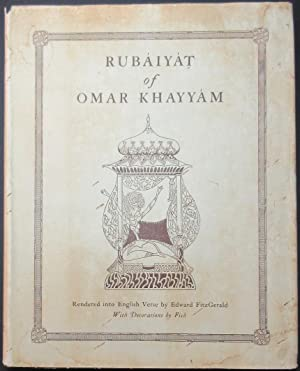 Rubaiyat of Omar Khayyam Rendered into English: KHAYYAM, Omar