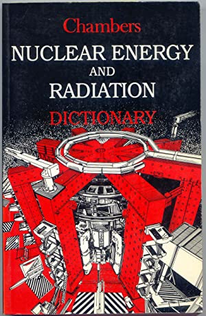 Dictionary of Nuclear Energy and Radiation