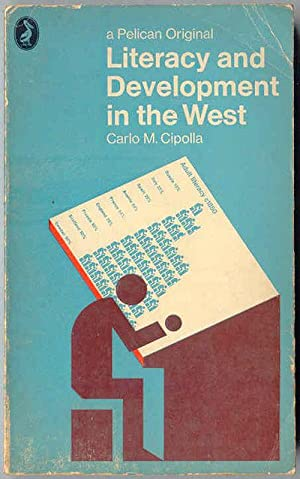Literacy and Development in the West: Cipolla, Carlo M.