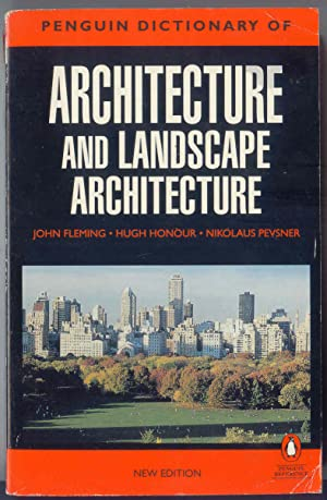 Architecture and Landscape Architecture The Penguin Dictionary of