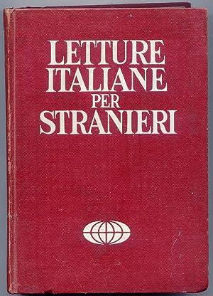Letture Italiane Per Stranieri Vol. primo. Letture: Bormioli, Mario &