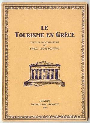 Le Tourisme en Grà ce: Boissonnas, Fred (text