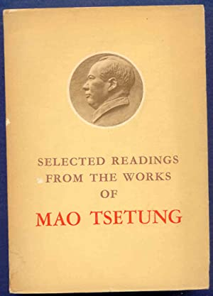 Selected Readings From the Works of Mao: Mao Tsetung