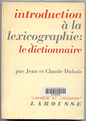 Introduction a la Lexicographie le Dictionnaire.